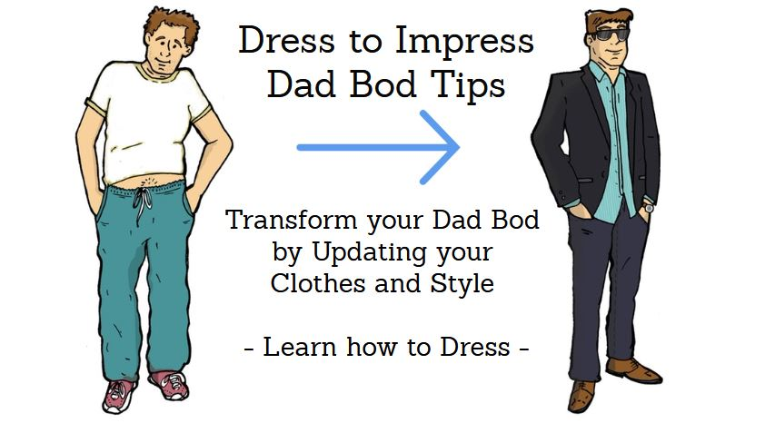 Dad Bod Tips on fasion